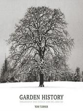 Garden History: Philosophy and Design 2000 BC – 2000 AD