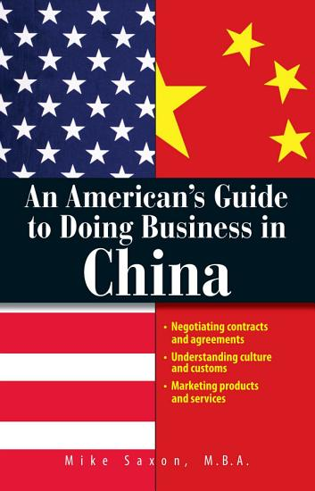 An American s Guide To Doing Business In China PDF