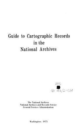 Guide to Cartographic Records in the National Archives PDF