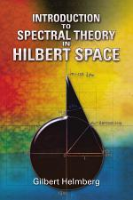 Introduction to Spectral Theory in Hilbert Space