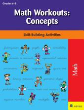 Math Workouts: Concepts: Skill-Building Activities