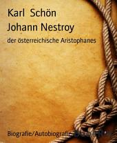 Johann Nestroy: der österreichische Aristophanes