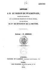 Lettres à M. le baron de Walkenaer, secrétaire perpétuel de l'Académie des inscriptions et belles lettres, sur les éditions de Mme de Sévigné et de La Bruyère