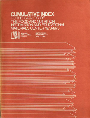 Cumulative Index to the Catalog of the Food and Nutrition Information and Educational Materials Center  1973 1975 PDF