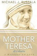Saint Mother Teresa Of Calcutta
