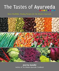The Tastes of Ayurveda Book