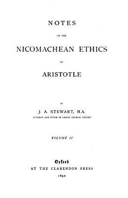 Notes on the Nicomachean Ethics of Aristotle PDF