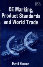 CE Marking, Product Standards and World Trade