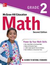 McGraw-Hill Education Math Grade 2, Second Edition: Edition 2