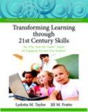 Transforming Learning Through 21st Century Skills