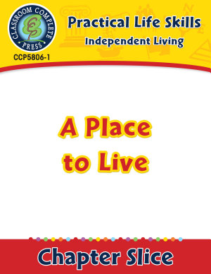Independent Living  A Place to Live Gr  9 12