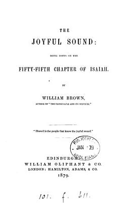 The joyful sound  notes on the fifty fifth chapter of Isaiah PDF