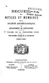 Recueil des notices et mémoires de la Société archéologique du département de Constantine: Volumes26à27