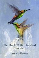 The Oriole   the Ovenbird PDF