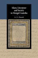 Islam  Literature and Society in Mongol Anatolia PDF
