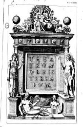 Theatrum orbis terrarum [Epigramma D. Rogerii. Ded. Philippo II. Carmen A. Mekerchi. De Mona druidum insula per H. Lhuyd]