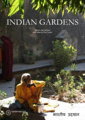 Indian Gardens: History and design