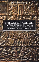 The Art of Warfare in Western Europe During the Middle Ages PDF