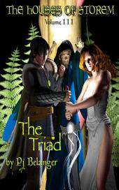 The Triad: The Houses of Storem - Volume III