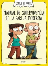 Manual de supervivencia de la pareja moderna