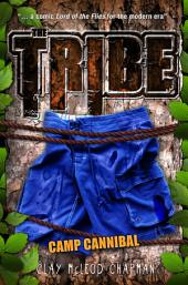 The Tribe, Book 2: Camp Cannibal