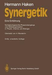 Synergetik: Eine Einführung. Nichtgleichgewichts-Phasenübergänge und Selbstorganisation in Physik, Chemie und Biologie, Ausgabe 3