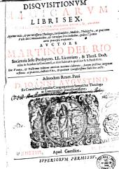 Disquisitionum magicarum libri sex, quibus continetur accurata curiosarum artium, & variarum superstitionum confutatio ...