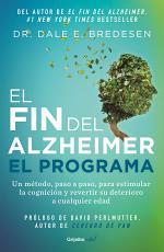 EL FIN DEL ALZHEIMER. EL PROGRAMA/ THE END OF ALZHEIMER'S PROGRAM