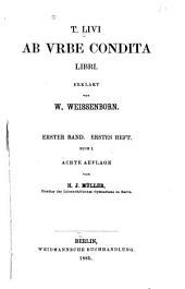 T. Livi Ab vrbe condita libri: Volumes 1-2