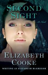 Second Sight: A Novel