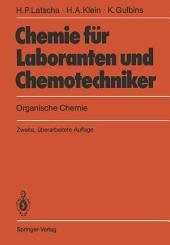 Chemie für Laboranten und Chemotechniker: Organische Chemie, Ausgabe 2