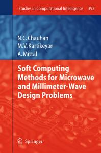 Soft Computing Methods for Microwave and Millimeter Wave Design Problems PDF