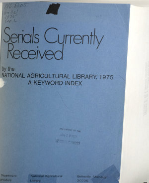 Serials Currently Received by the National Agricultural Library  1974 PDF