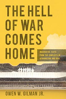 The Hell of War Comes Home PDF