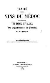 Traité sur les vins du Médoc et sur les autres vins rouges et blancs du département de la Gironde. Deuxième Edition
