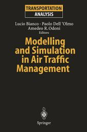 Modelling and Simulation in Air Traffic Management