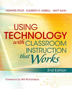 Using Technology with Classroom Instruction that Works Book