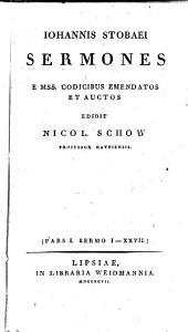 Sermones: e MSS. codicibus emendatos et auctos. Sermo 1 - 27, Τόμος 1