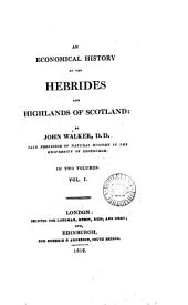 An economical history of the Hebrides and highlands of Scotland