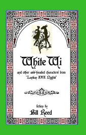 White Wi: and other ass-headed characters from 'Lankan 1001 Nights'