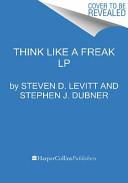 Think Like a Freak LP