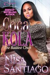 Coca Kola: The Baddest Chick