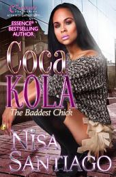 Coca Kola: The Baddest Chick