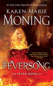 Feversong:A Fever Novel
