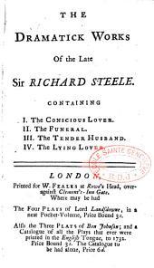 The dramatic works of Richard Steele