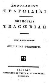 Tragoediae, cum praefatione Guilielmi Dindorfii. (graece.)