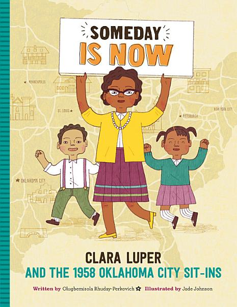 Cover of Someday Is Now: Clara Luper and the 1958 Oklahoma City Sit-ins
