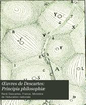 Œuvres de Descartes: Principia philosophiæ