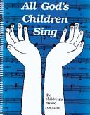 Download All God s Children Sing Book