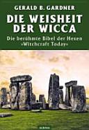 Die Weisheit der Wicca PDF
